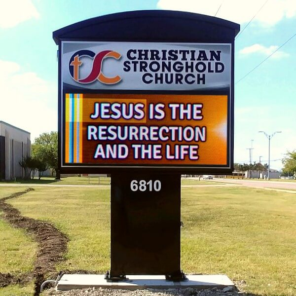 Church Sign for Christian Stronghold Baptist Church