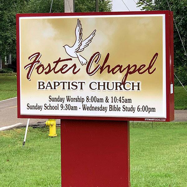 Church Sign for Foster Chapel Baptist Church