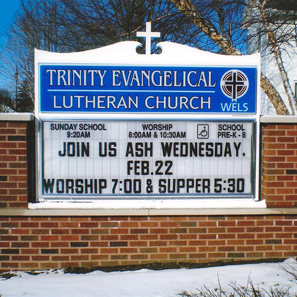 Church Sign for Trinity Evangelical Lutheran Church & School