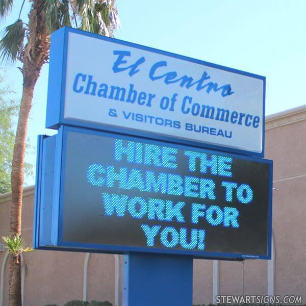 Municipal Sign for El Centro Chamber Of Commerce